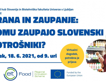 Vabljeni na virtualni forum »HRANA IN ZAUPANJE: Komu zaupajo slovenski potrošniki?«